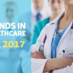 Top Six Healthcare Trends In 2017