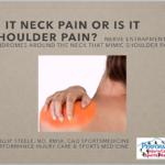 Is It Shoulder Pain or Neck Pain?