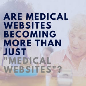 Medical Websites - healthcare marketing